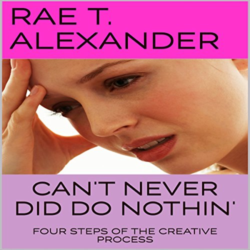 Can't Never Did Do Nothin' cover art