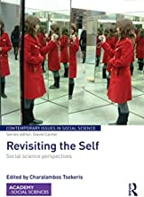 Revisiting the Self: Social Science Perspectives (Contemporary Issues in Social Science)
