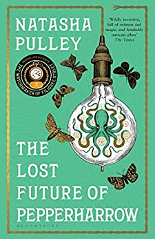 The Lost Future of Pepperharrow: Natasha Pulley (Watchmaker/Filigree Street 2) by [Natasha Pulley]