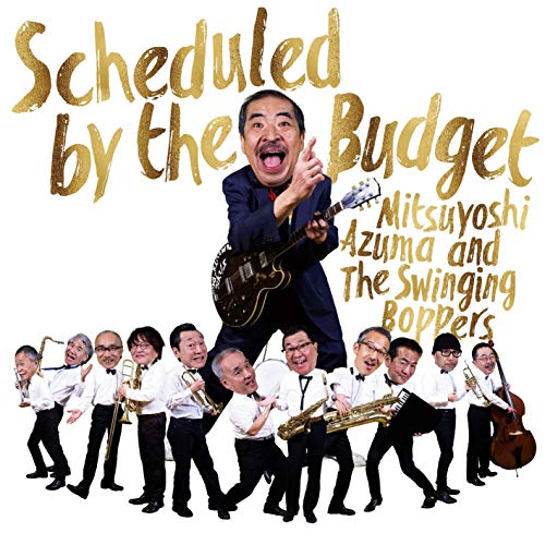 [Album]Scheduled by the Budget – 吾妻光良&The Swinging Boppers[FLAC + MP3]