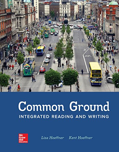 Loose Leaf for Common Ground: Integrated Reading and Writing