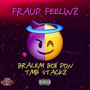 Fraud Feelinz (feat. TMB Stackz)
