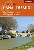 Cicerone Cycling the Canal Du Midi: Across Southern France from Toulouse to Sète