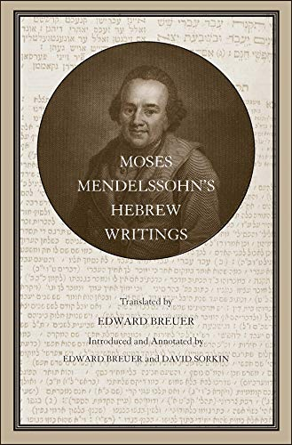 Mendelssohn, M: Moses Mendelssohn's Hebrew Writings (Yale Judaica, Band 33)