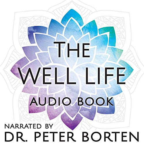 The Well Life audiobook cover art
