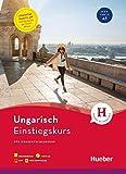 Einstiegskurs Ungarisch: für Kurzentschlossene / Paket: Buch + 1 MP3-CD + MP3-Download + Augmented Reality App
