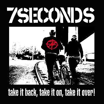 Take It Back, Take It On, Take It Over!