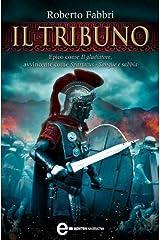 Il tribuno (Il destino dell'imperatore Vol. 1) Formato Kindle