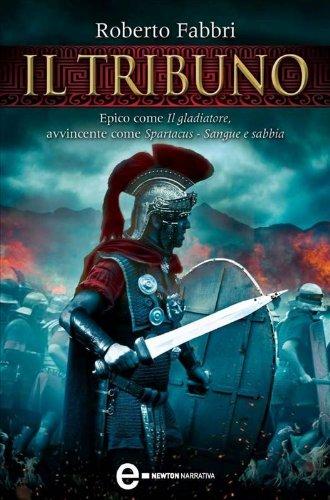 Il tribuno (Il destino dell'imperatore Vol. 1)