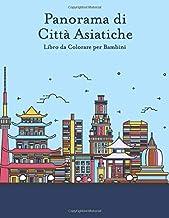 Panorama di Città Asiatiche Libro da Colorare per Bambini (Italian Edition)