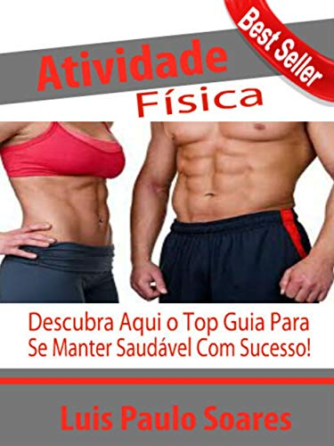 Atividade Física (ganhar massa muscular Livro 3)