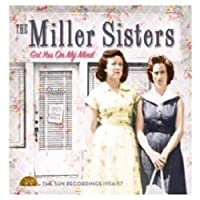 Got You On My Mind by Miller Sisters (2010-09-28)