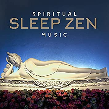 Spiritual Sleep Zen Music