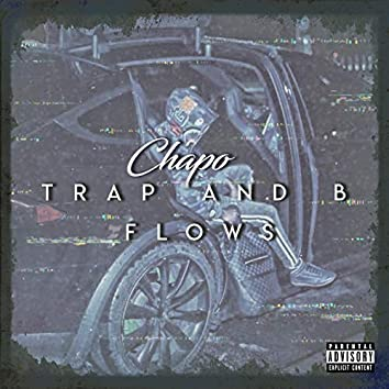 Trap and B Flows