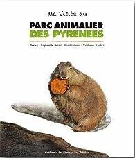 Ma visite au parc animalier des pyrenées par Raphaëlle Jessic