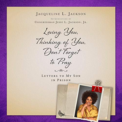 Loving You, Thinking of You, Don't Forget to Pray audiobook cover art