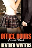 Office Hours: Finals Week (A College Student/Professor Alpha Male Encounter, part 5)