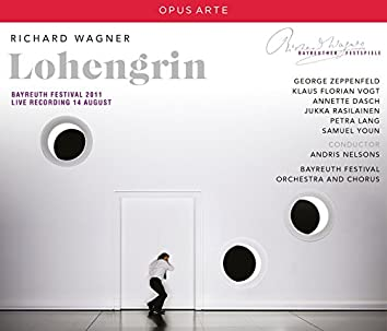 Wagner: Lohengrin, WWV 75 (Recorded Live 2011)