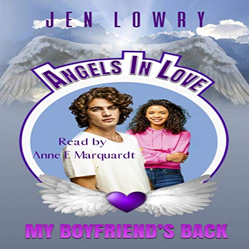 My Boyfriend's Back: Angels in Love