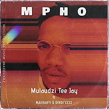 Mpho (feat. Dindie'Cess & Makhanyi)