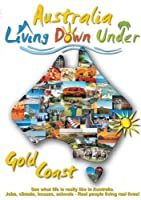 Australia, Gold Coast, Living Down Under[NON-US FORMAT, PAL]