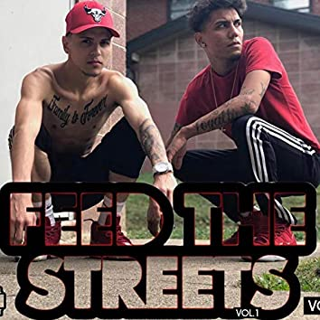 Feed the Streets, Vol. 1