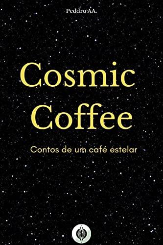 Cosmic Coffee: Contos de um café estelar