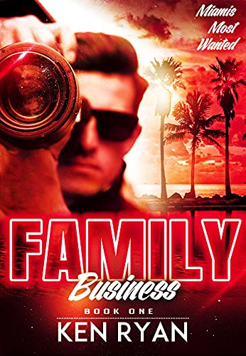 Family Business (Miami's Most Wanted Book 1) (English Edition)