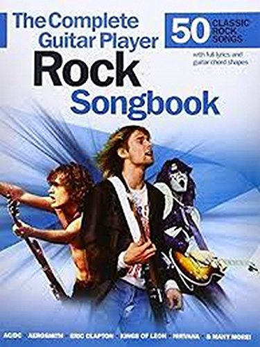 The Complete Guitar Player Rock Songbook Gtr Book