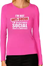 Not Anti - Social I'm Selectively Social Personality F Women Long Sleeve T-Shirt