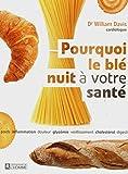 Pourquoi le blé nuit à votre santé - L'Homme - 23/08/2012