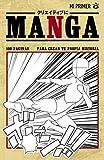 Mi primer manga: Manga en blanco de 100 tableros de dibujo   Crea tu propio Manga para todas las edades   Cuaderno práctico en formato Manga