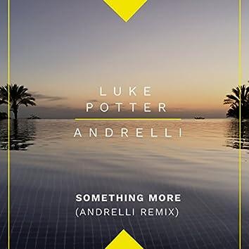 Something More (Andrelli Remix)