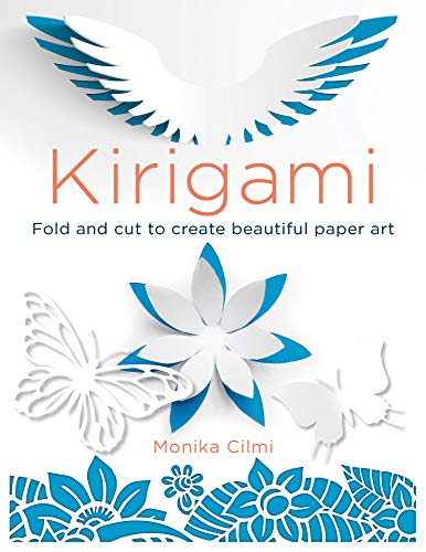 Kirigami: Fold and cut to create beautiful paper art (English Edition)