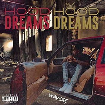 Hood Dreams Vol. 1