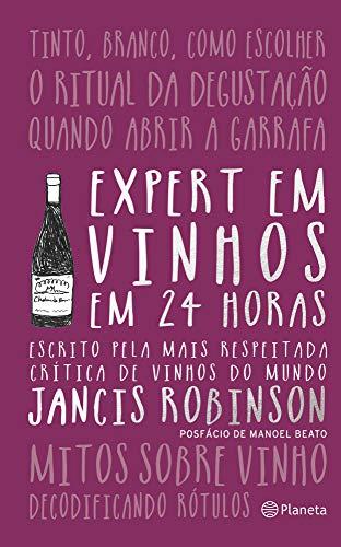Expert em vinhos em 24 Horas: 2ª Edição
