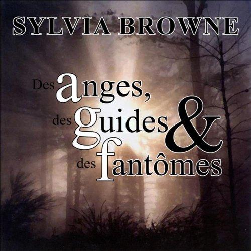 Des anges, des guides et des fantômes Titelbild