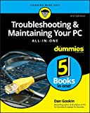 Troubleshooting & Maintaining Your PC All-in-One For Dummies