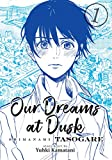 Our Dreams at Dusk: Shimanami Tasogare Vol. 1 (Our Dreams at Dusk: Shimanami Tasogare, 1)