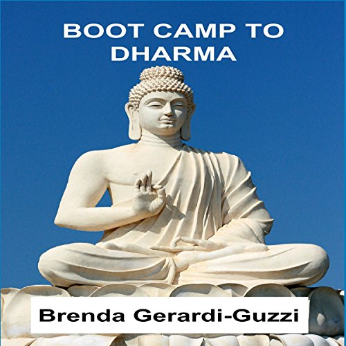 Boot Camp to Dharma audiobook cover art