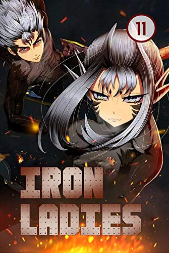 Iron Ladies Vol 11: Commedy, Romance, School life, Shounen (English Edition)