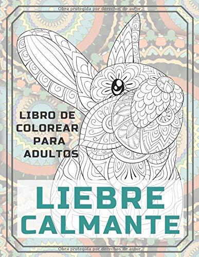 Liebre calmante - Libro de colorear para adultos