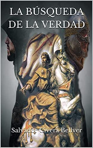 La búsqueda de la verdad (Spanish Edition)