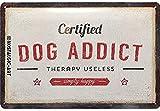 Nostalgic-Art Cartel de Chapa Retro Dog Addict – Idea de Regalo para los dueños de Perros, metálico, Diseño Vintage para decoración Pared, 20 x 30 cm