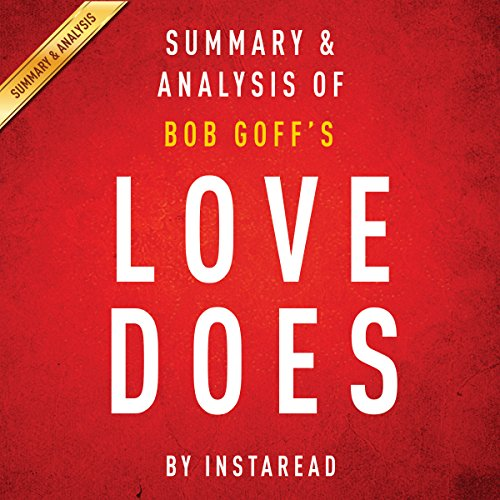 Love Does: Discover a Secretly Incredible Life in an Ordinary World, by Bob Goff audiobook cover art