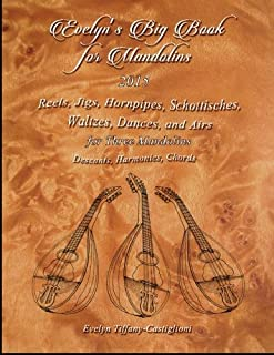 Evelyn's Big Book for Mandolins 2015: A Collection of Tunes for 3 Mandolins