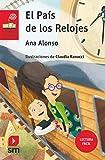 El País de los Relojes (Lectura Fácil) (El Barco de Vapor Roja)