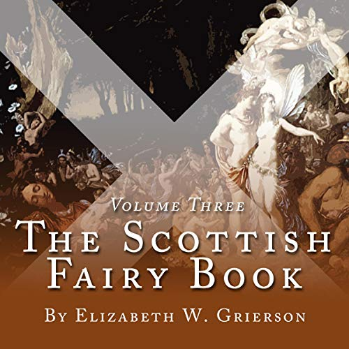 The Scottish Fairy Book, Volume Three audiobook cover art