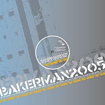 Bakerman 2005