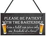 Meijiafei Patient Bartender Funny Pub Landlord Alcohol Gift Hanging Plaque Man Cave Sign 10' X 5'